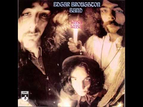 Edgar Broughton Band 08 Dawn Crept Away  Wasa Wasa
