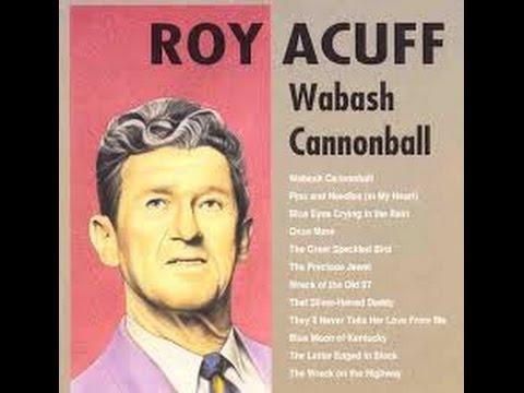 Wabash Cannonball Roy Acuff