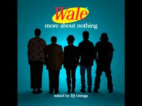 Wale - More About Nothing - The Breakup Song