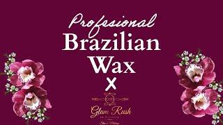 Brazilian Wax 15min Tutorial