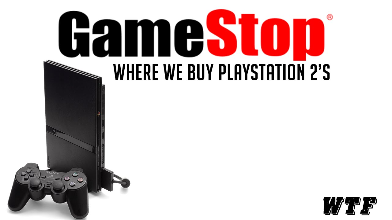 Gamestop Buying PS2\'s Again - YouTube