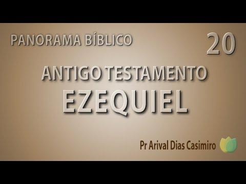Panorama Bíblico - AT  Ezequiel