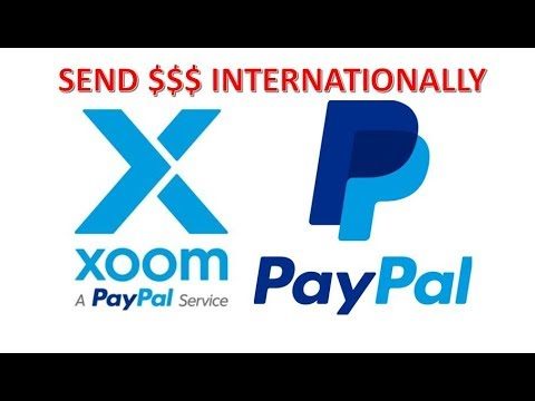 How To Transfer Money Internationally Using Xoom By PayPal