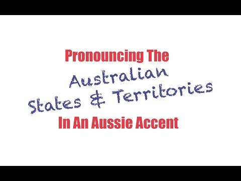 Pronouncing The States & Territories In An Aussie Accent | Learn Australian English