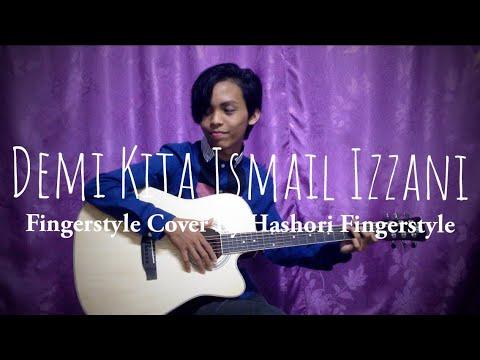 *Karaoke* Demi Kita Ismail Izzani Fingerstyle Guitar Cover (instrumentals) By Hashori Fingerstyle