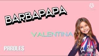Barbapapa - Valentina (Paroles)