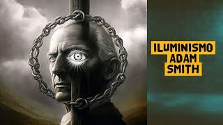 """Iluminismo: Adam Smith (a """"Mão Invisível"""" do Mercado e o Liberalismo Econômico) #10"""