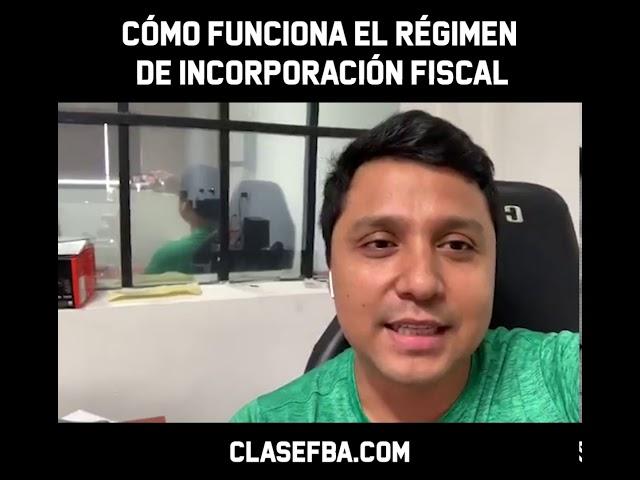 Cómo Funciona el Régimen de Incorporación fiscal RIF
