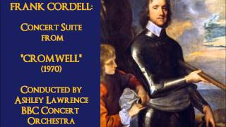 "Frank Cordell: Concert Suite from ""Cromwell"" (1970) [Lawrence]"