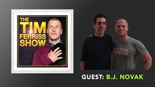 B.J.  Novak Interview (Full Episode) | The Tim Ferriss Show (Podcast)