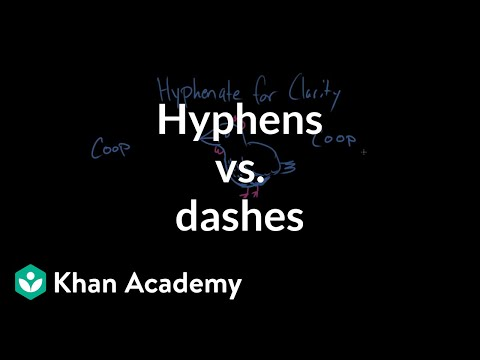 Hyphens vs. dashes | Punctuation | Khan Academy