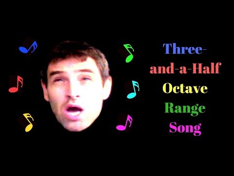 Three-and-a-Half Octave Range Song -- Music Video