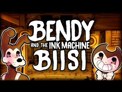 ♫ ELOSSA OON ♫  BENDY and the INK MACHINE BIISI