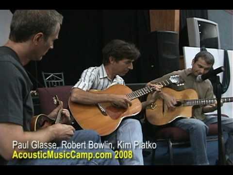 Jazz Jam w/ Paul Glasse, Robert Bowlin & Kim Platko AcousticMusicCamp.com 2008