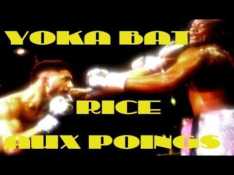 """Download TONY YOKA vs JONATHAN RICE LES 6 ROUNDS """"RICE AU TAPIS"""""""