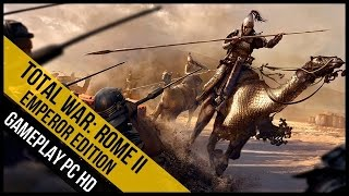 Total War Rome II Emperor Edition Gameplay (PC HD)