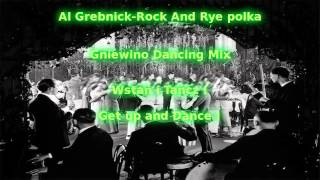 Al Grebnick Rock And Rye polka