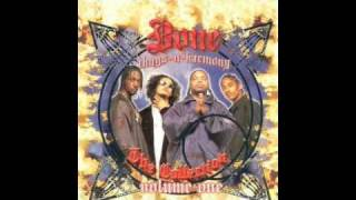 Bone Thugs - 06. Notorious Thugs (Edited)- The Collection Vol. 1