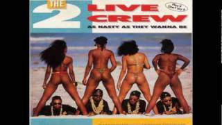 2 Live Crew - Get it Girl (Original)