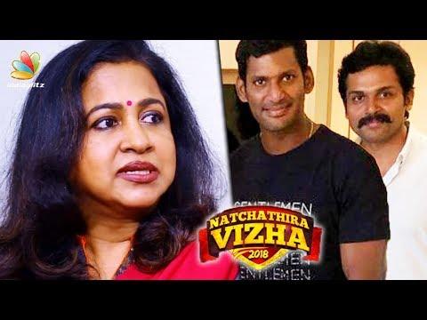 Did Nadigar Sangam ignore Sarath Kumar, Raadikaa? | Natchathira Vizha 2018 | Latest News