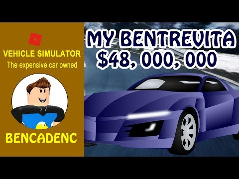 """Roblox Vehicle Simulator   Let's Play with """"BenTrevita"""" the most expensive car in Roblox"""