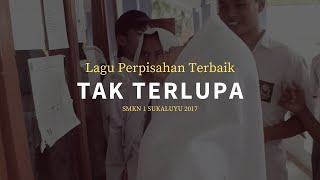 Lagu perpisahan sekolah terbaik! SMKN 1 Sukaluyu TKJ 2 (2017) - Tak Terlupa