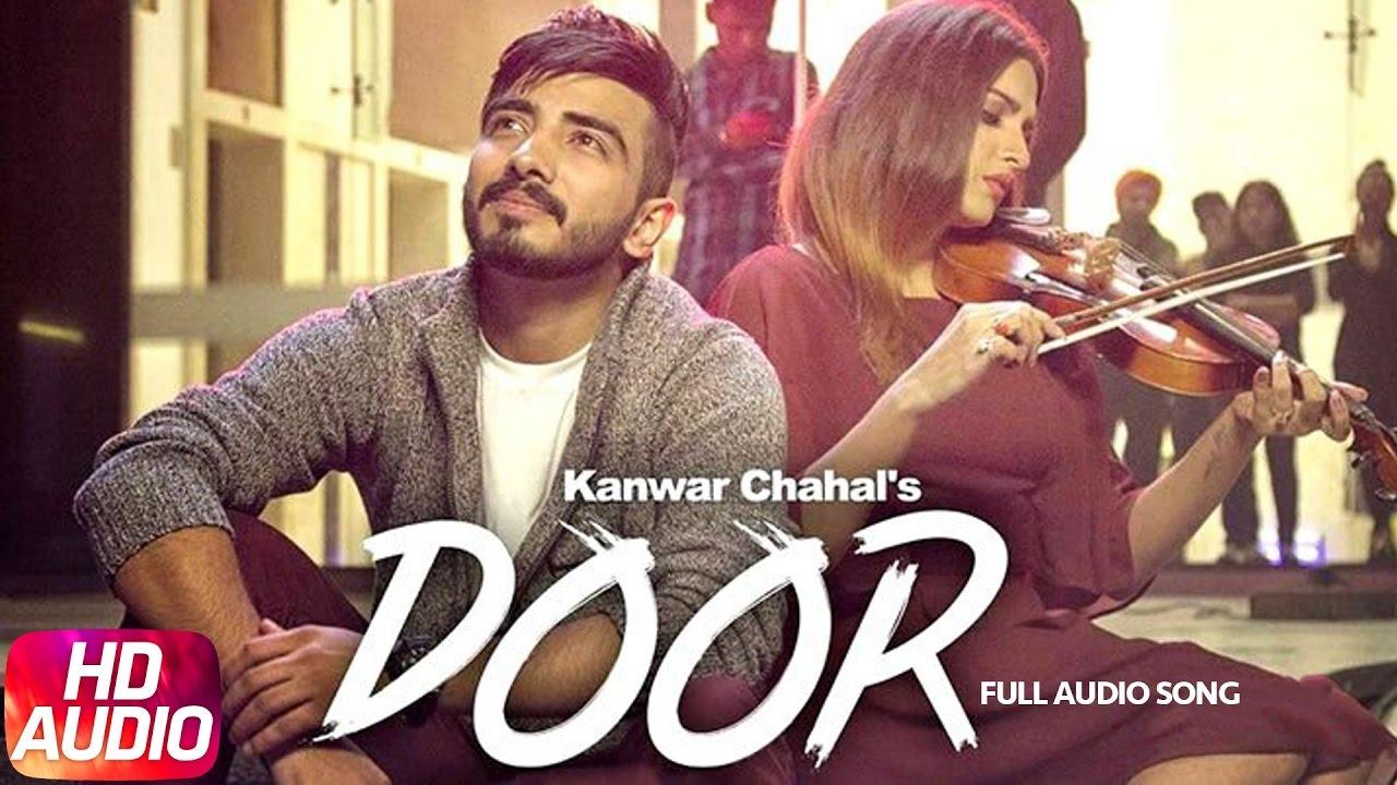 Door (Full Audio Song) | Kanwar Chahal | Himanshi khurana | Sanaa | Speed Records  sc 1 st  YouTube & Door (Full Audio Song) | Kanwar Chahal | Himanshi khurana | Sanaa ...