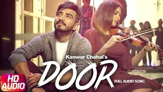 Door (Full Audio Song) | Kanwar Chahal | Himanshi khurana | Sanaa | Speed Records