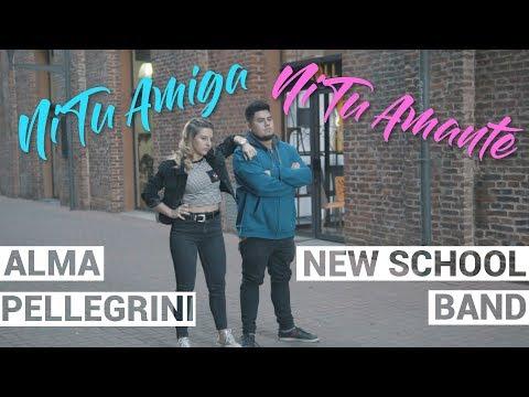 Ni tu amiga ni tu amante - New School Band Ft Alma Pellegrini [VIDEO LYRIC] COVER - Shot by Hackembo