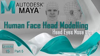 Maya Tutorial: Human Character Modelling a Head Part-5 in Urdu / Hindi
