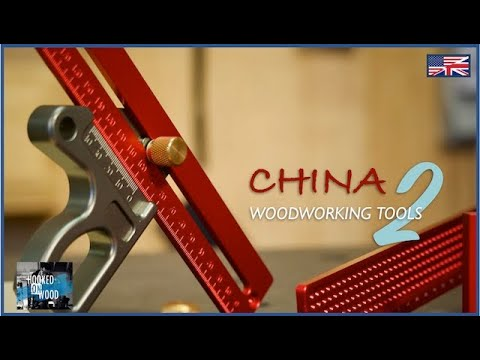 China Woodworking Tools Episode 2