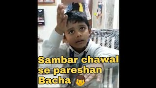 Funny Indian Kid | irritated with food