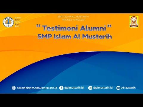 TESTIMONI ALUMNI SMP ISLAM AL MUSTARIH