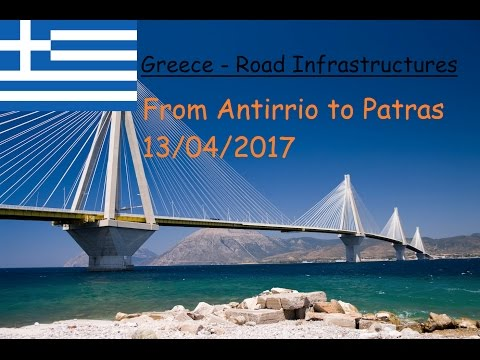 Greece - Road Infrastructures - From Antirrio to Patra 13/04/2017
