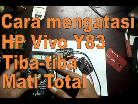 Cara Mengatasi Hp Vivo Y83 Tiba Tiba Mati Total Youtube