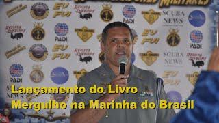 Lançamento do Livro Mergulho na marinha do Brasil: sua história, uma missão