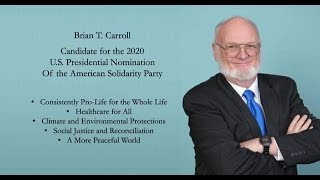 STEVE & BOBBY SHOW (Presidential Candidate Brian T.Carroll)