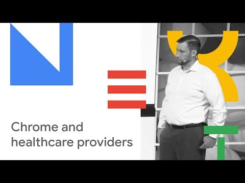 Chrome Provides Secure, Mobile Solutions for Healthcare Providers (Cloud Next '18)