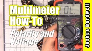 HOW TO USE A MULTIMETER to verify polarity and voltage