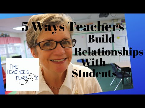 5 Ways Teachers Can Build Relationships with Students
