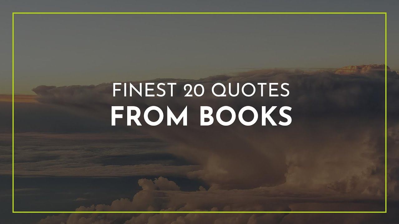 finest quotes from books everyday quotes friendship quotes