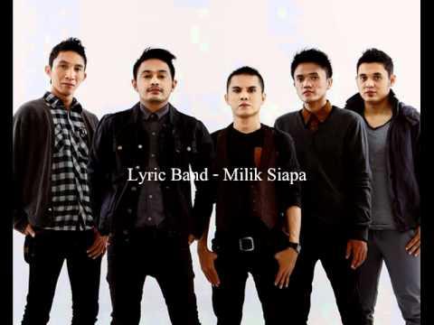 Lyric Band - Milik Siapa
