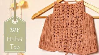 DIY Crochet Halter Top Tutorial - Free Pattern with written instructions!