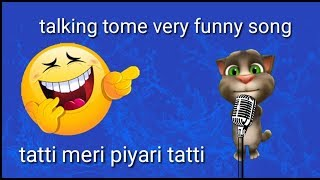 funny tome the tatti song