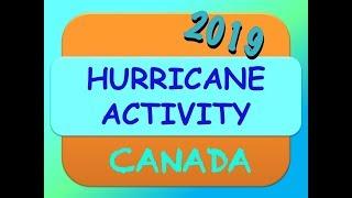 2019 PREDICTIONS for CANADA:  HURRICANE'S - By Darshini In Spirit