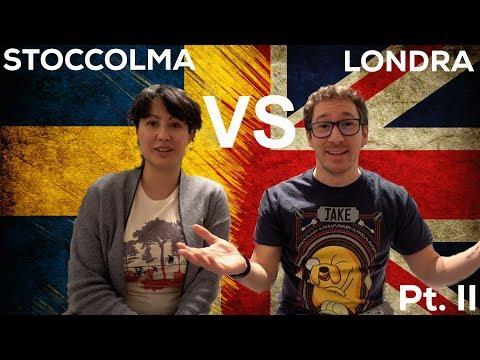 LONDRA  VS STOCCOLMA - Intervista doppia a due italiani all'estero - Part. II