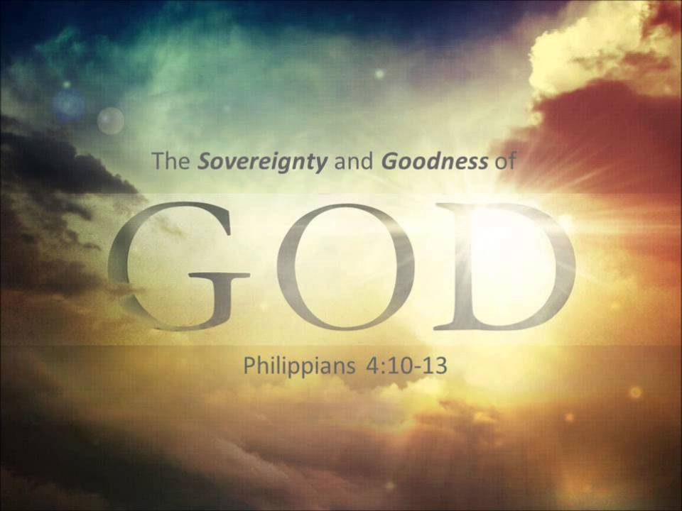 the sovereignty and goodness of god essay About me essays for college mareile oetken dissertation abstractsthe sovereignty and goodness of god essay school dress code pros and cons essay writing essay on descriptive a piece of art with instruments evil essay (descriptive essay on hometown) difference between argumentative essay and research paper college essay requirements document.
