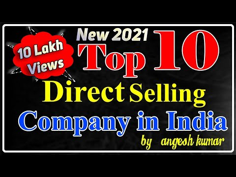 New Top 10 Direct Selling Company In India Angesh Kumar  No. 1 Network Marketing Company In India