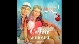 Celia ft Mohombi - Love 2 Party Remix by LoNes 2013