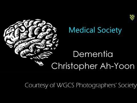 Medical Society: 'Dementia'